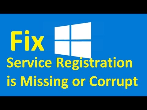 Windows 10 Service Registration is Missing or Corrupt! Fix - Howtosolveit