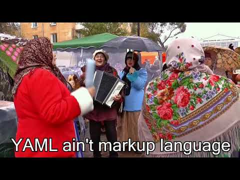 YAML Ain't Markup Language Sing Along Song