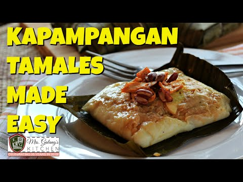 EASY KAPAMPANGAN TAMALES (Mrs. Galang's Kitchen S3 Ep1)