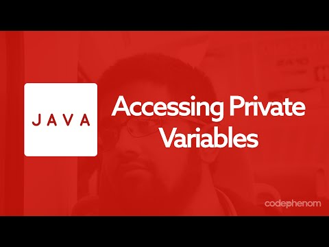 Java Series - 3 - Accessing Private Variables