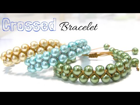How to make a Crossed Bracelet with glass pearls - Easy Diy