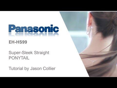 Hair tutorials by Jason Collier using the Panasonic EH-HS99 SUPER SLEEK