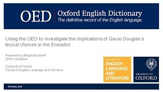 Using the OED to investigate the implications of Douglas's lexical choices in the Eneados