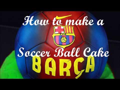 How to make a Soccer Ball Cake Barca