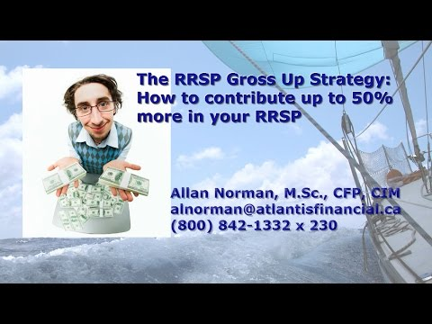 The RRSP Gross up