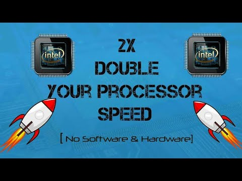 How to double your processor GHZ speed