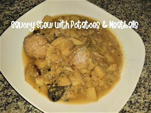 Savory stew with potatoes & meatballs recipe