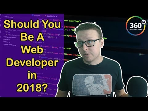 Should You Be a Web Developer in 2018 | Should You Be a Software Engineer in 2018  Ask a Dev