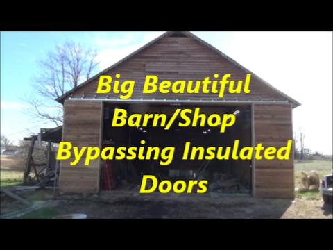 Big Beautiful Bypassing Insulated Doors for a Barn or Shop