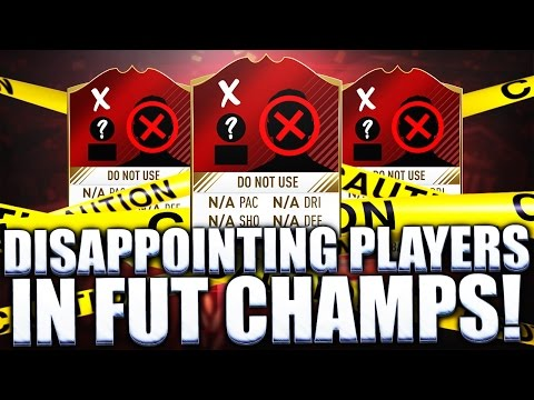 MOST DISAPPOINTING PLAYERS IN FUT CHAMPIONS I'VE TRIED! FIFA 17 ULTIMATE TEAM