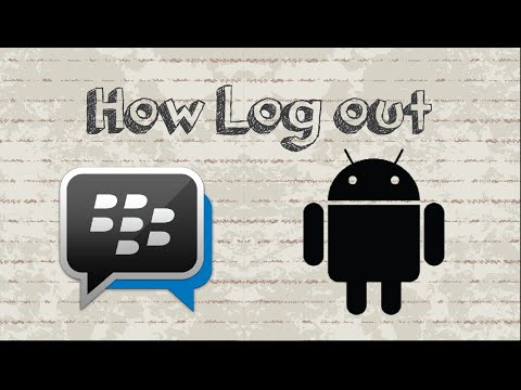 How to log out BBM on Android