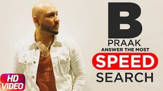 B Praak Answers The Most Search Speed Questions | Speed Records
