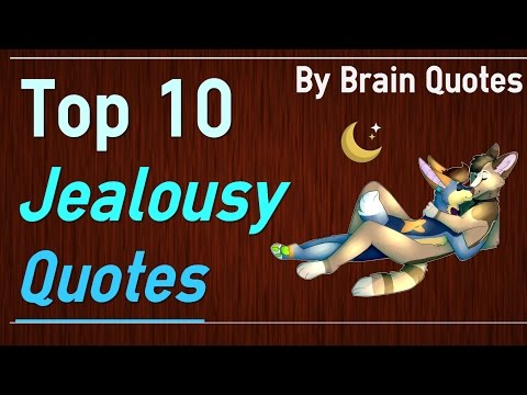 Jealousy Quotes Top 10 Quotes about jealousy and envy