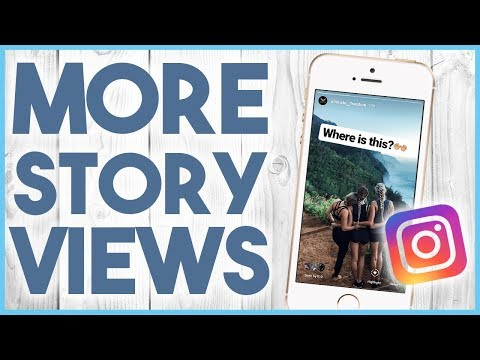 🙄 HOW TO GET MORE VIEWS ON INSTAGRAM STORIES - STORY HASHTAGS 2018 🙄