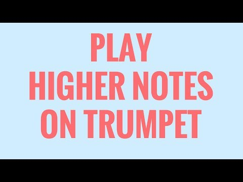 How To Play High Notes On Trumpet