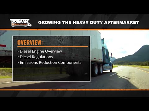 How Heavy Duty Diesel Engines Operate by Dorman Products (Episode 1)