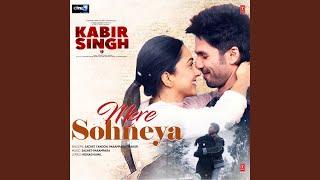 "Mere Sohneya (From ""Kabir Singh"")"