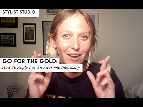 Go for the Gold: Applying for an Awesome Fashion Internship