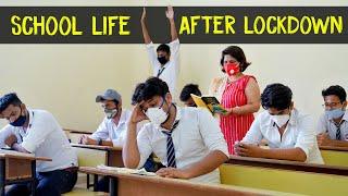 SCHOOL LIFE AFTER LOCKDOWN | School Life | School Funny video
