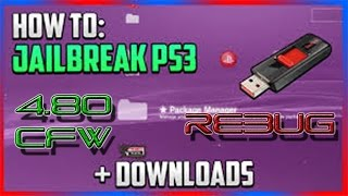 How To Jailbreak A Ps3 480 Cfw Rebug