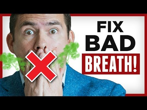 Fix Bad Breath FAST 10 Tips To Avoid Foul Smelling Mouth & STOP Halitosis