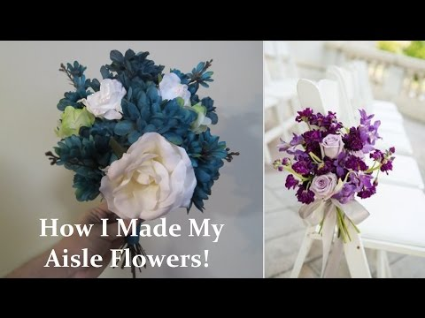 How I made my Aisle Flowers! | Our Lives, Our Reasons, Our Sanity