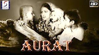 Aurat l Hindi Classic Blockbuster Movie l Yakub, Surendra l 1940