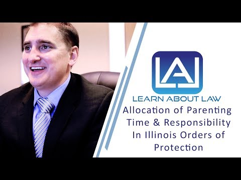 Allocation of Parenting Time & Responsibility in Illinois Orders of Protection