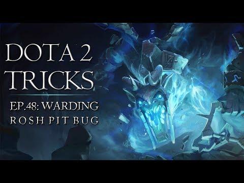 Dota 2 Tricks - Warding Rosh Pit