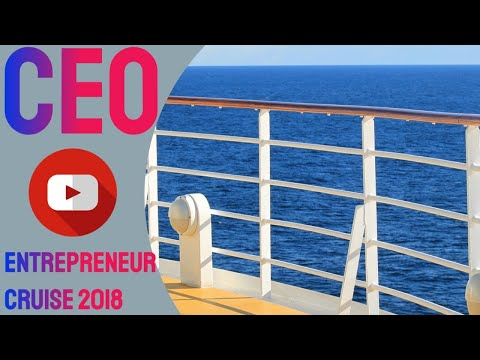 CEO Entrepreneur Cruise 2018. Five Days, Four nights. Two Ports.