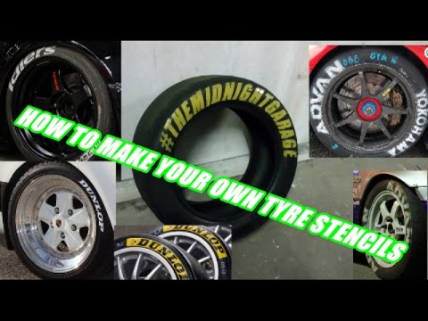 How to make your own 'kanjo style' tyre stencils for your tires