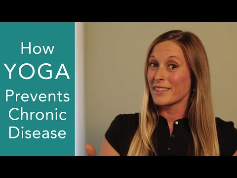 Yoga: How Yoga Prevents and Treats Chronic Disease (obesity, heart disease, high blood pressure)