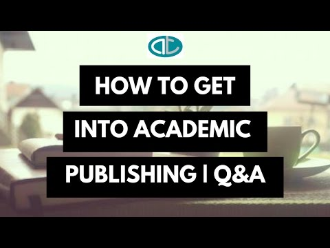 How to Get into Academic Publishing | Q&A