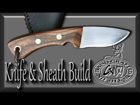 HUNTING KNIFE HOW TO MAKE A  DROP POINT& DANGLER SHEATH