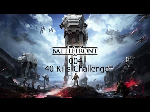 Star Wars Battlefront #4  | 40 Kills-Challenge | Unglaubliche Killserie + Epic Fail (PS4)
