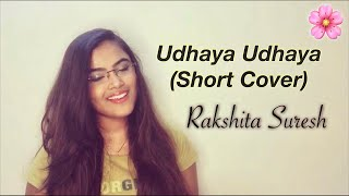 Udhaya Udhaya (Short Cover) - Rakshita Suresh   A.R.Rahman   Hariharan A   Sadhana Sargam  