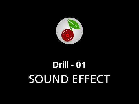 🎧 Drill - 01, SOUND EFFECT