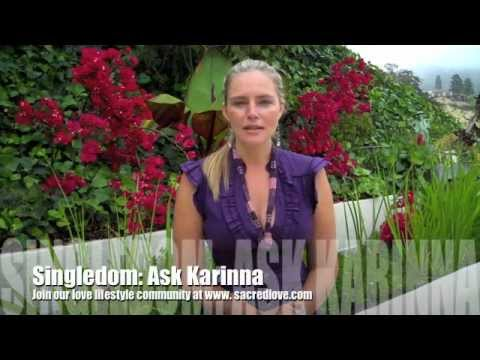 Singledom: Ask Karinna