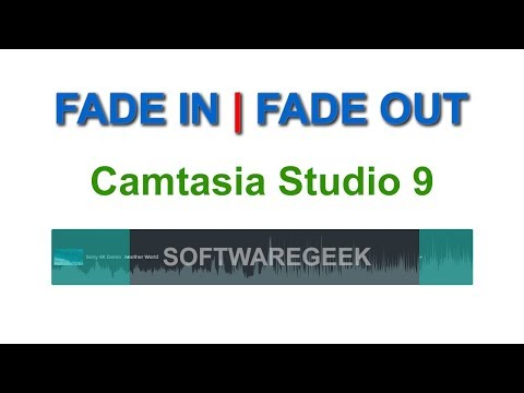 Camtasia Studio: How to add Fade in & Fade out effects on a video