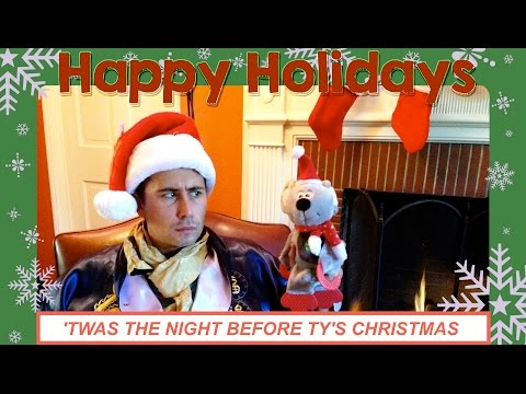'Twas The Night Before Ty's Christmas