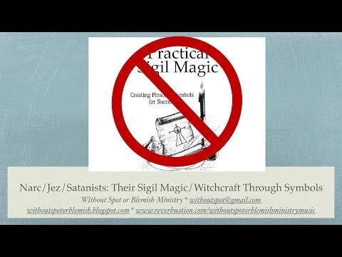 Narcissists/Jezebels/Satanists: Their Signs/Symbols/Sigil Magic Revealed
