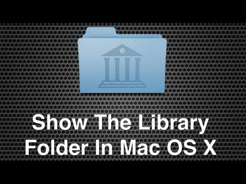 Show The Users Library Folder In Mac OS X