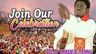 Rev. Fr. Emmanuel Obimma(EBUBE MUONSO) - Join Our Celebration - Nigerian Gospel Music