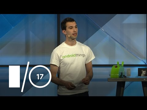 Using Google Cloud and TensorFlow on Android Things (Google I/O '17)