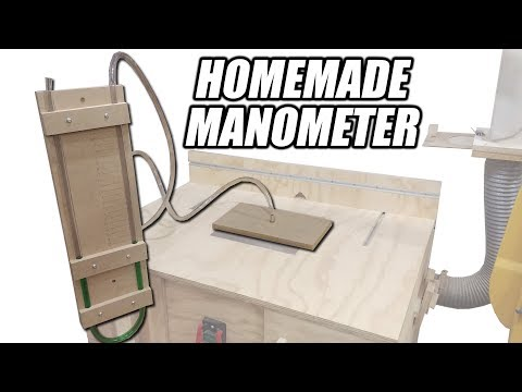 Homemade Manometer (Vacuum Gauge) - Testing the Suction of a Dust Collector