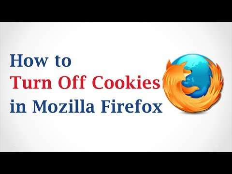 How to Turn Off Cookies in Mozilla Firefox Browser