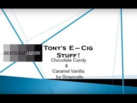 Chocolate Candy & Caramel Vanilla by Grayscale e-liquid review Part 2.