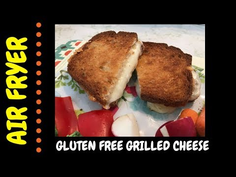 Air Fryer Grilled Cheese Sandwich ~ Gluten Free