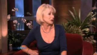 Helen Mirren Tells Ellen Everything!