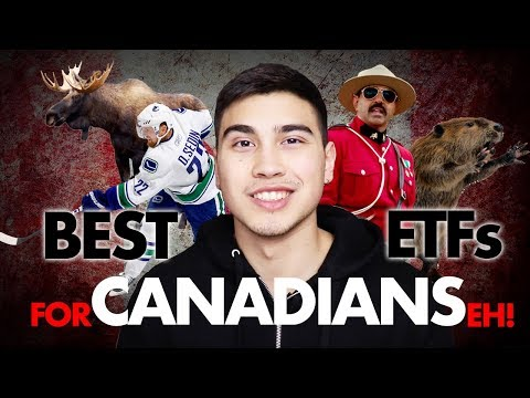 BEST ETFs FOR CANADIANS... eh? 🇨🇦 (2018)